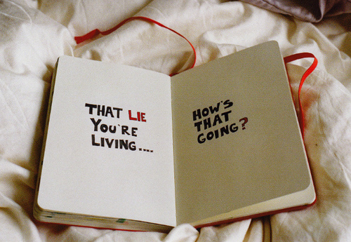 That Lie You're Living