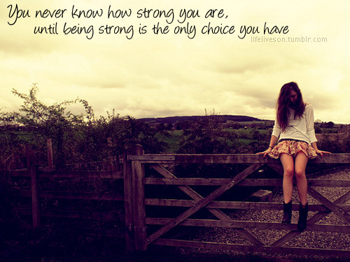 you-never-know-how-strong-