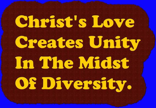 bible-quote-christs-love-creates-unity-in-the-midst-of-diversity